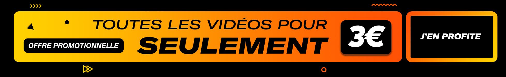 Toutes les vidéos porno en illimité pendant 24h pour seulement 3€